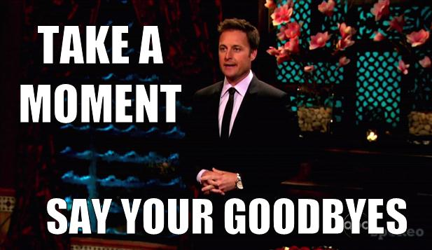 chris-harrison-meme-say-your-goodbyes